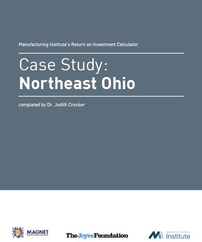 Manufacturing Institute's Return on Investment Calculator Case Study: Northeast Ohio